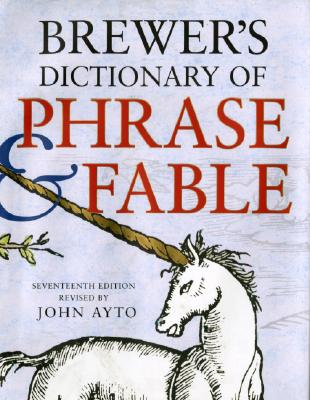 Brewer's Dictionary of Phrase & Fable By Brewer, Ebenezer Cobham/ Pratchett, Terry (FRW)